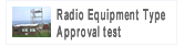Radio Equipment Type Approval test